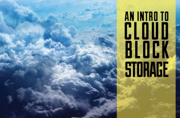 Introduction To Cloud Block Storage